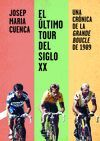 EL ÚLTIMO TOUR DEL SIGLO XX