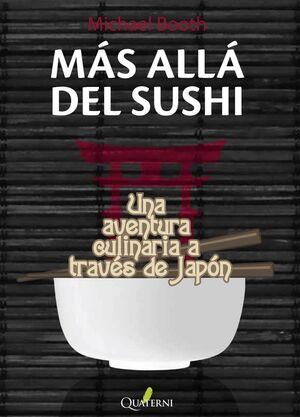 MÁS ALLÁ DEL SUSHI