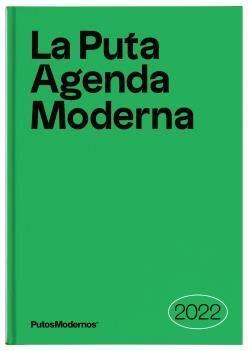 LA PUTA AGENDA MODERNA 2022