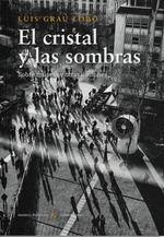 EL CRISTAL Y LAS SOMBRAS
