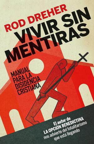 VIVIR SIN MENTIRAS