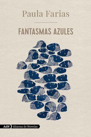 FANTASMAS AZULES (ADN)