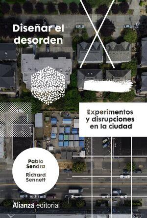 DISEÑAR EL DESORDEN