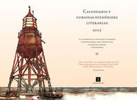 CALENDARIO Y CURIOSAS EFEMERIDES LITERARIAS 2015