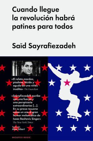 CUANDO LLEGUE LA REVOLUCIÓN HABRÁ PATINES PARA TODOS