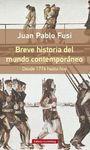 BREVE HISTORIA DEL MUNDO CONTEMPORANEO. DESDE 1776 HASTA HOY- RUS
