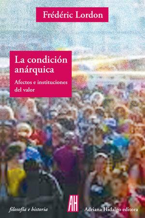 LA CONDICIÓN ANÁRQUICA