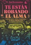TE ESTÁN ROBANDO EL ALMA