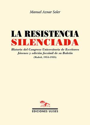 LA RESISTENCIA SILENCIADA