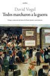 TODOS MARCHARON A LA GUERRA