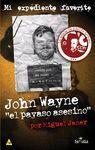 JOHN WAYNE, EL PAYASO ASESINO