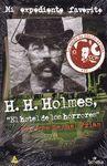 H.H. HOLMES, EL HOTEL DE LOS HORRORES