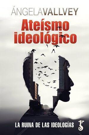 ATEÍSMO IDEOLÓGICO