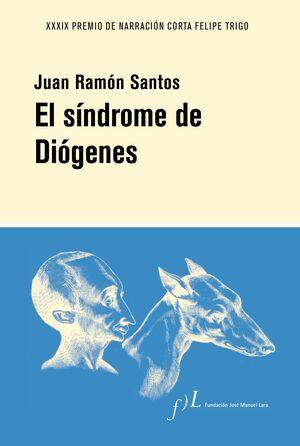 EL SÍNDROME DE DIÓGENES