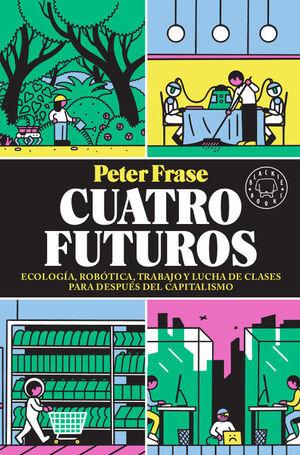CUATRO FUTUROS