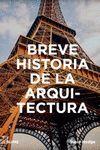 BREVE HISTORIA DE LA ARQUITECTURA