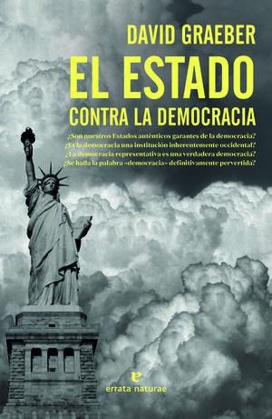 EL ESTADO CONTRA LA DEMOCRACIA