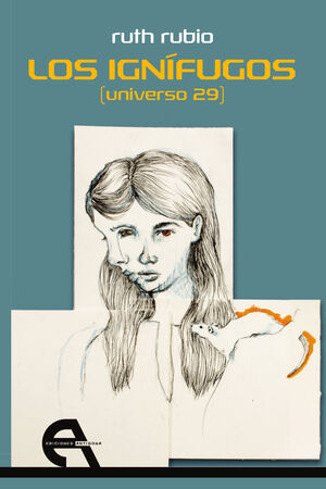 LOS IGNÍFUGOS (UNIVERSO 29)