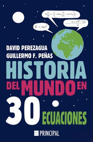 HISTORIA DEL MUNDO EN 30 ECUACIONES