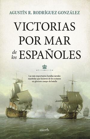 VICTORIAS POR MAR DE LOS ESPAÑOLES