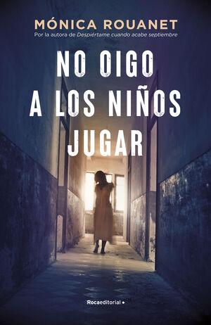 NO OIGO A LOS NIÑOS JUGAR