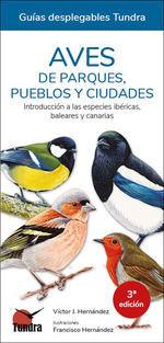AVES DE PARQUES PUEBLOS Y CIUDADES 3ªED