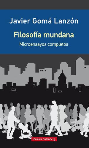 FILOSOFÍA MUNDANA- EDICIÓN AMPLIADA