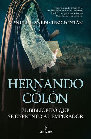 HERNANDO COLÓN, EL BIBLIÓFILO QUE SE ENFRENTÓ AL EMPERADOR