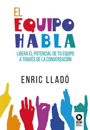EL EQUIPO HABLA