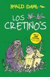 CRETINOS  LOS (BIBLIOTECA ROAL