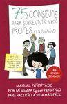 75 CONSEJOS PARA SOBREVIVIR A LOS PROFES (Y SUS MANÍAS) (SERIE 75 CONSEJOS 9)