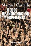 REDES DE INDIGNACIÓN Y ESPERANZA