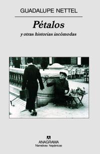PETALOS Y OTRAS HISTORIAS INCOMODAS