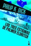 LOS TRES ESTIGMAS DE PALMER ELDRITCH