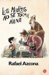 LOS MUERTOS NO SE TOCAN, NENE FG