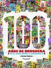 100 AÑOS DE BRUGUERA DE EL GATO NEGRO A EDICIONES B