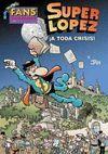 A TODA CRISIS FANS SUPER LOPEZ Nº55