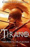 TIRANO II TORMENTA DE FLECHAS