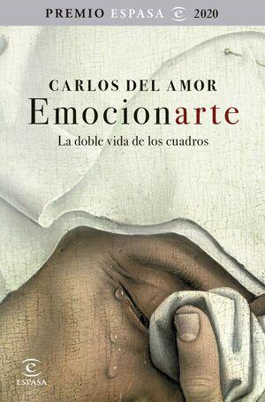 EMOCIONARTE. LA DOBLE VIDA DE LOS CUADROS