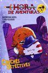 HORA DE AVENTURAS. CHUCHES DETECTIVES