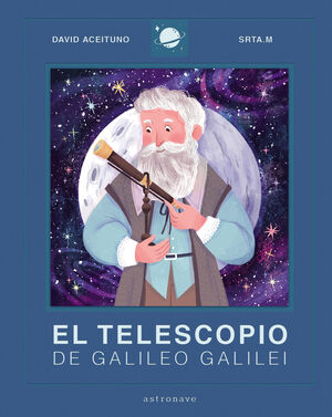 EL TELESCOPIO DE GALILEO GALILEI