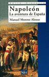 SILEX NAPOLEON AVENTURA DE ESPAÑA