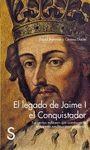 EL LEGADO DE JAIME I EL CONQUISTADOR. LAS GESTAS M