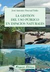 GESTION DEL USO PUBLICO EN ESPACIOS NATURALES,LA