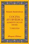 COCINA AYURVEDICA ALIMENTO DE LOS DIOSES 72 RECETAS