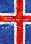ISLANDIA REVOLUCION BAJO EL VOLCAN