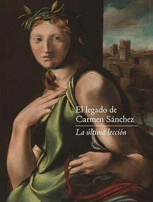 EL LEGADO DE CÁRMEN SÁNCHEZ. LA ÚLTIMA LECCIÓN