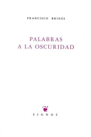 PALABRAS A LA OSCURIDAD