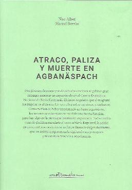 ATRACO, PALIZA Y MUERTE EN AGBANASPACH