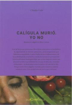 CALÍGULA MURIÓ, YO NO